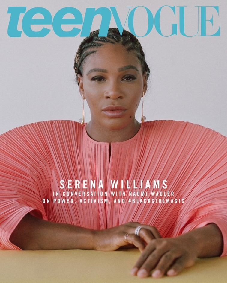 Serena Williams speaks on Power and Activism as she graces the cover of Teen Vogue (Photos)