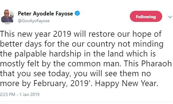 'This Pharaoh that you see today, you will see them no more by February2019' - Ayo Fayose