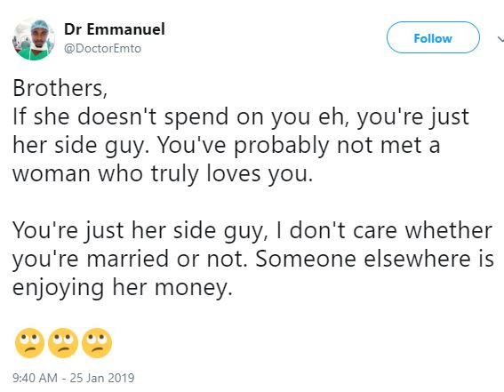 'If she doesn't spend on you, you're just her side guy' - Nigerian Doctor Tweets