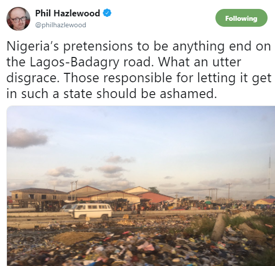 Those responsible for the deplorable state of Lagos-Badagry expressway should be ashamed - Foreign journalist, Phil Hazlewood, says