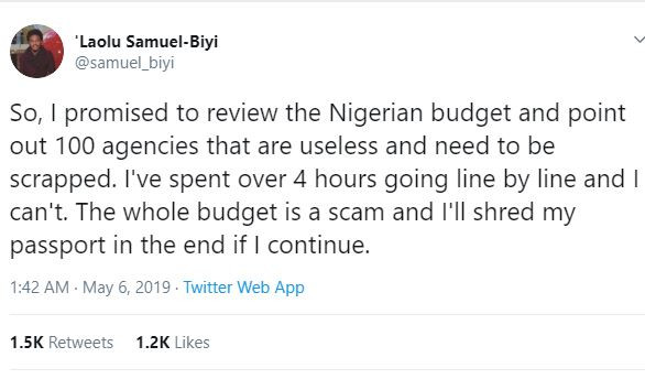 'Its ascam and I'll shred my passport in the end if I continue' - Nigerian man who reviewed the 2019 budget cries out