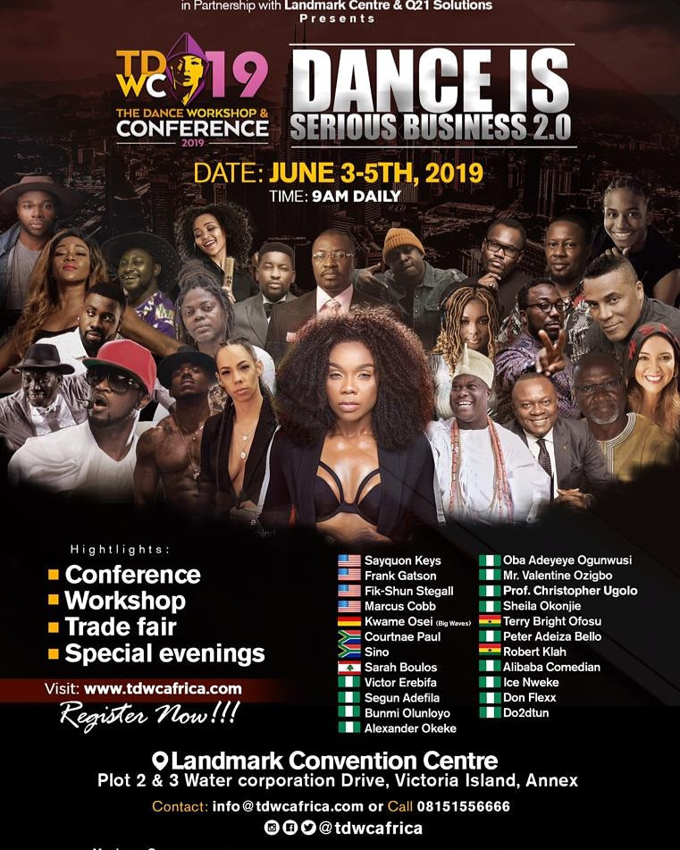 The Dance Workshop & Conference 2019 #TDWCAFRICA... Theme Dance is a Serious Business 2.0