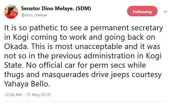 Governor Yahaya Bello is empowering thugs and masquerades with jeeps Dino Melaye cries out