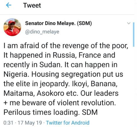 'I'm afraid of the violent revolution of the poor, perilous times loading' - Senator Dino Melaye tweets