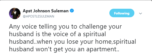 'Any voice telling you to challenge your husband is the voice of a spiritual husband' - Apostle Suleman says