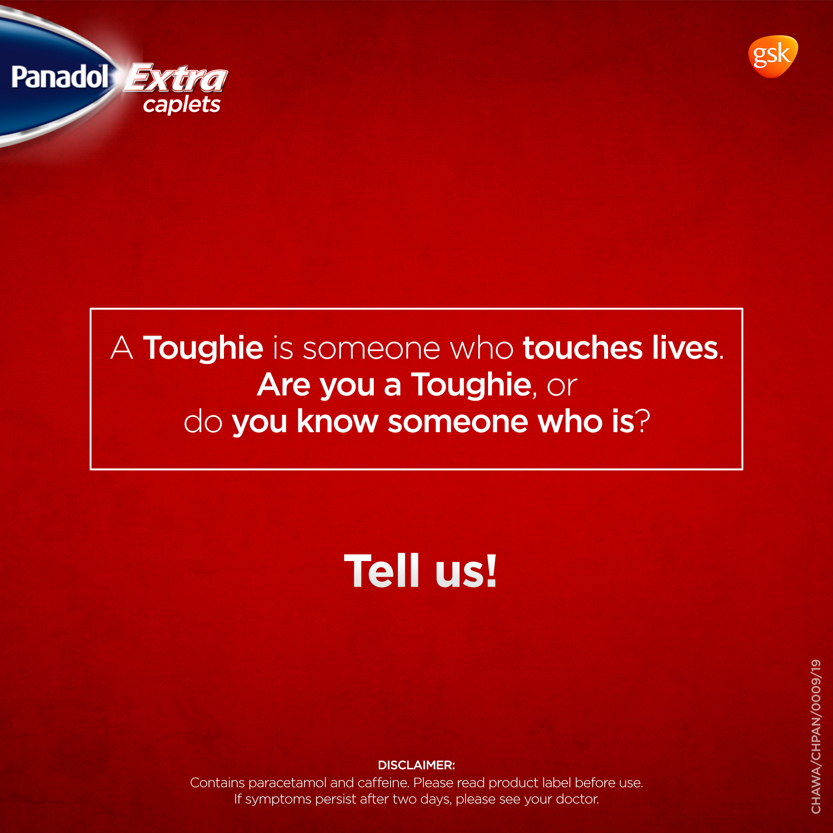 Panadol Identifies with Consumers Launches Toughies Campaign