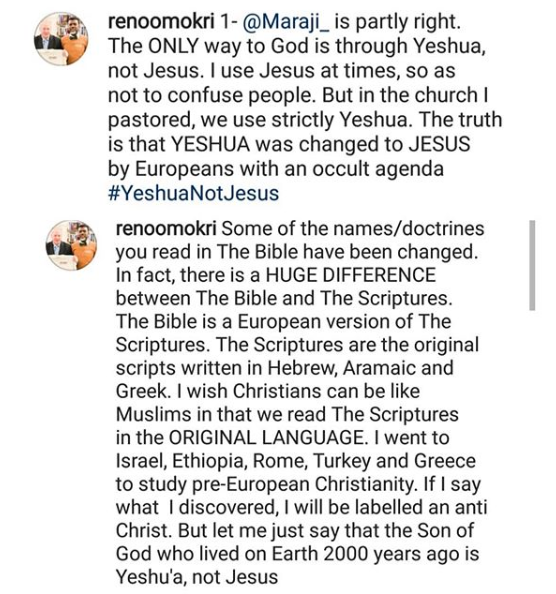 """""""Maraji is partly right, the only way to God is through Yeshua and not Jesus"""" Reno Omokri"""