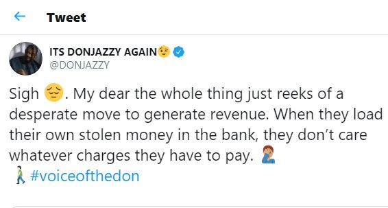 'The whole thing reeks of a desperate move to generate revenue' - Don Jazzy reacts to CBN's plan to charge on deposits, withdrawals above 500k