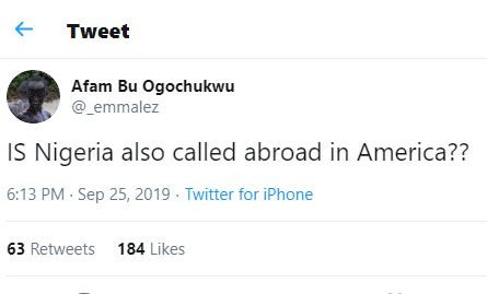 Hilarious question of the day:IS Nigeria called 'Abroad' in other countries?