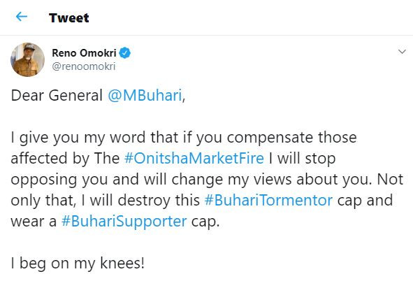 Dear President Buhari,I give you my word that if you compensate those affected by #OnitshaMarketFire I will stop opposing you - Reno Omokri