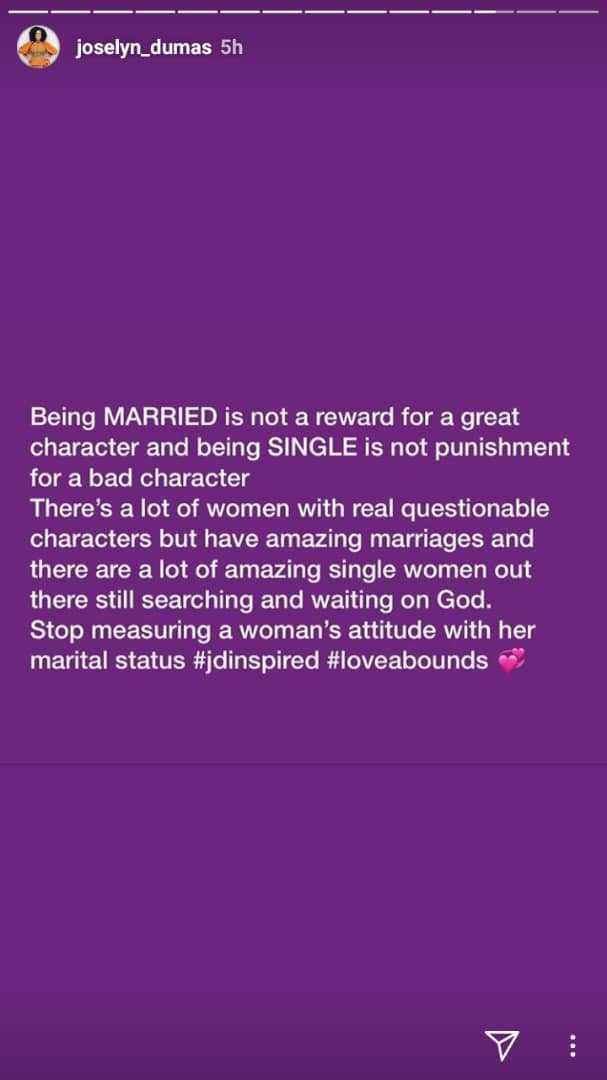 Being married is not a reward for good character - Joselyn Dumas lindaikejisblog 1