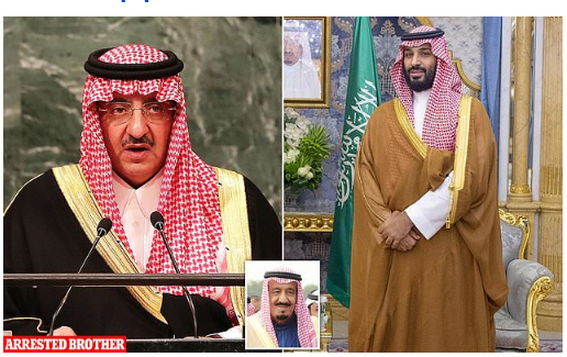 Crown Prince Mohammed Bin Salman orders arrests of Saudi Arabia king's brother, ex-crown prince and a cousin over alleged coup attempt.