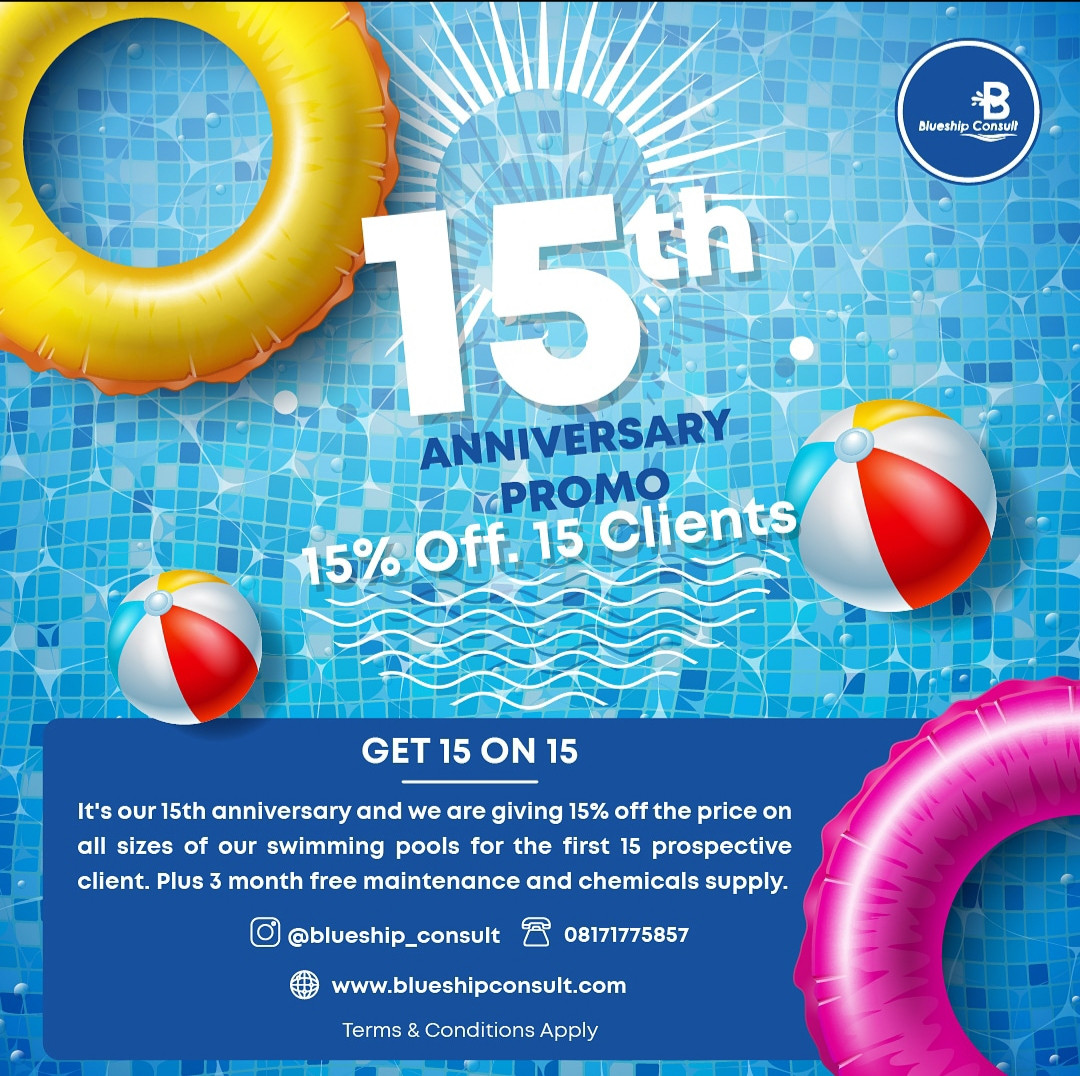 Own a swimming pool of your choice! Blueship Consult is giving 15% off the price on all sizes of swimming pools