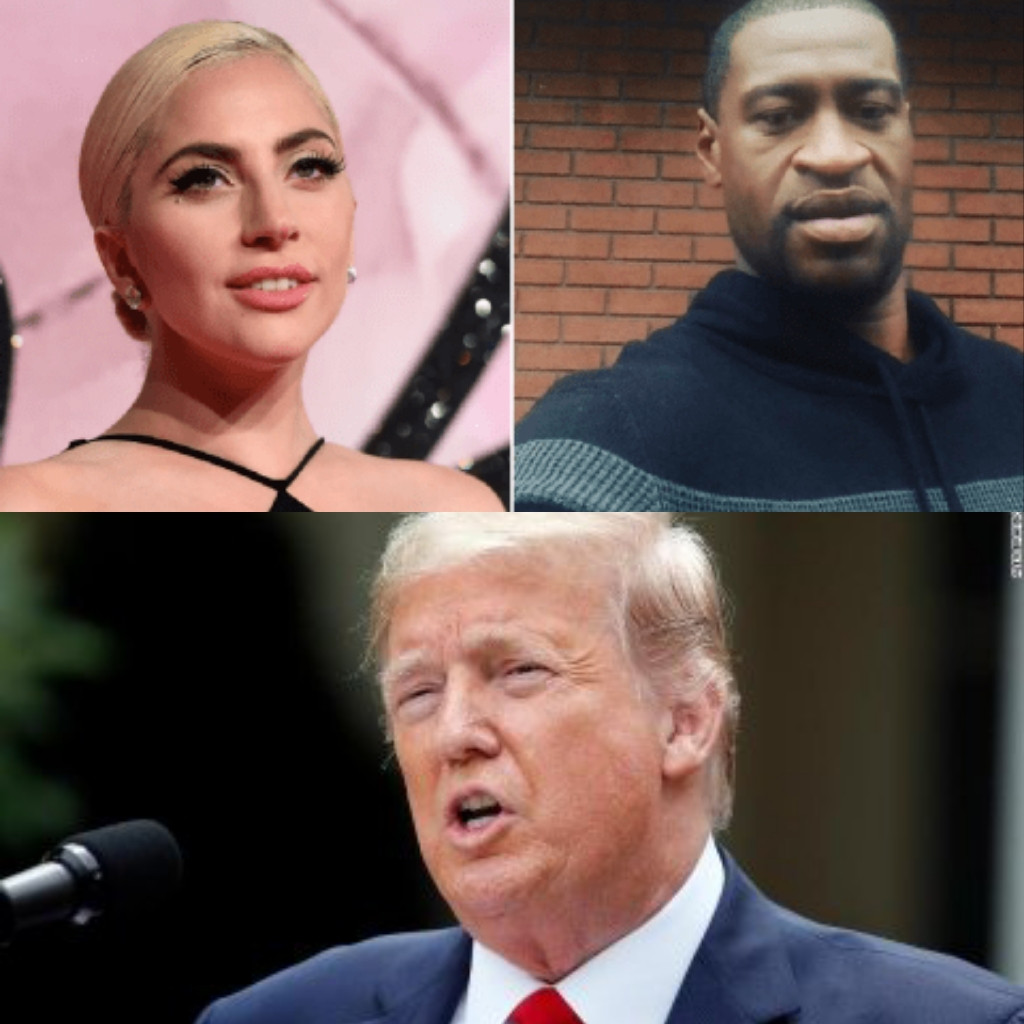 Lady Gaga brands Trump a 'racist' and a 'fool' as she calls for change following George Floyd's murder, All9ja