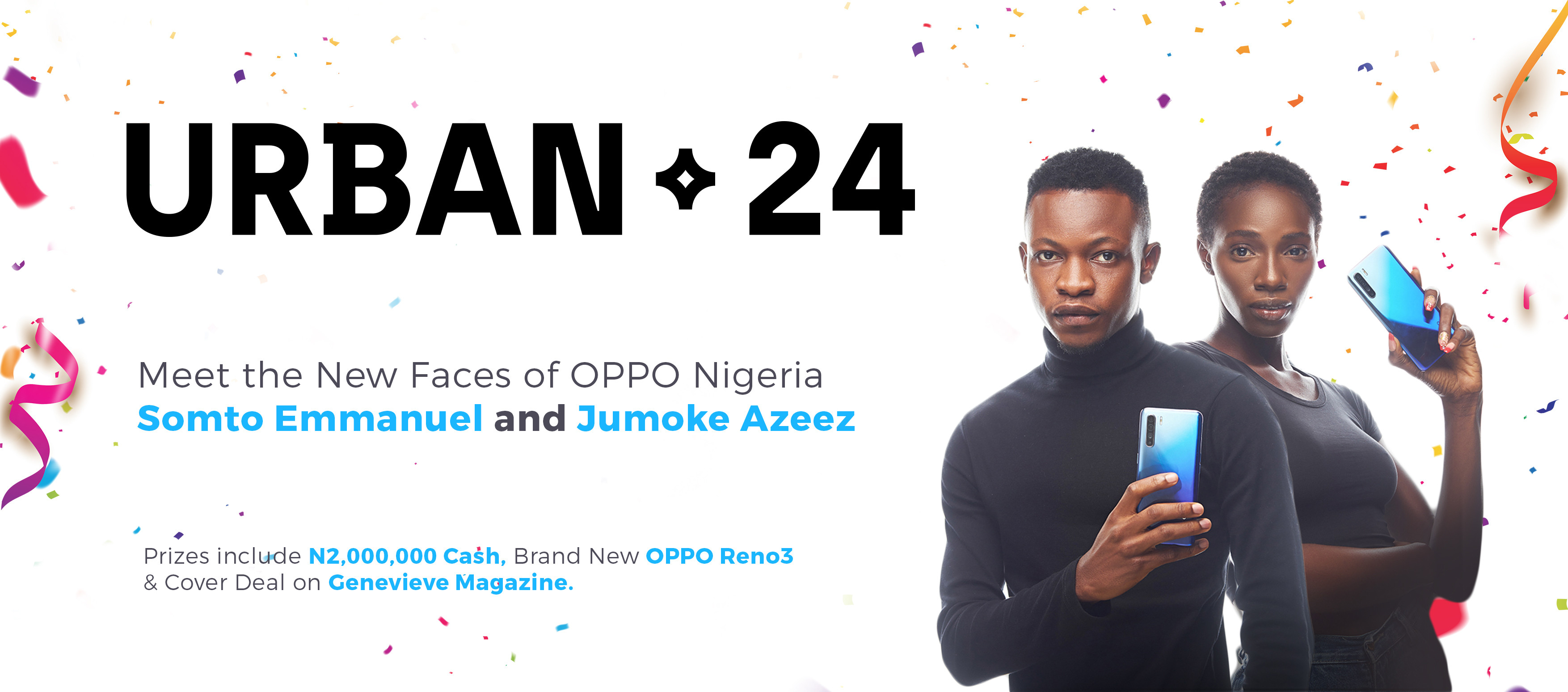OPPO Mobile Nigeria unveils Two winners from the OPPO Reno3 Urban24 Contest with prizes worth Millions of Naira in Cash and Endorsements