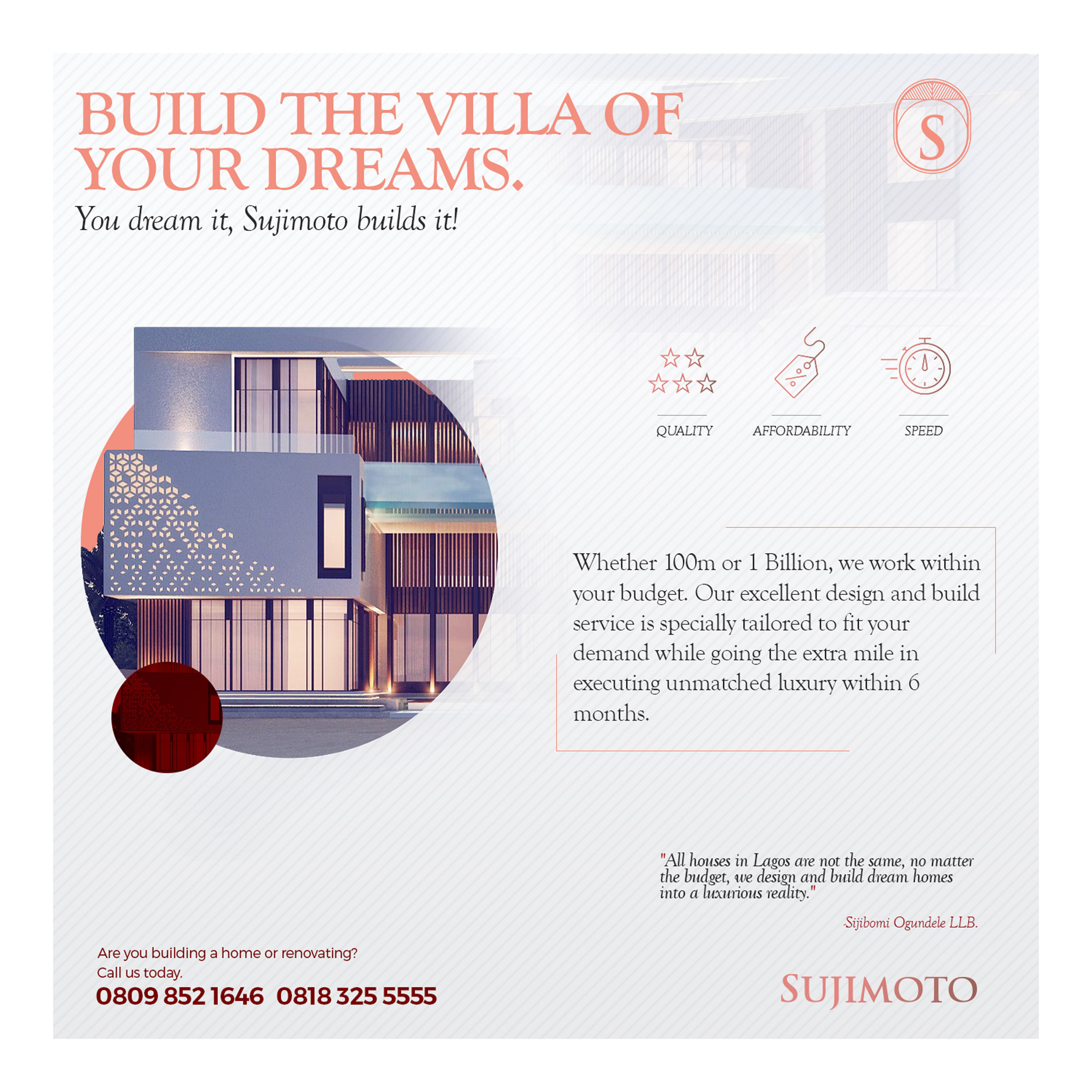 Thinking of Building or Renovating your own home Sujimoto is the Best and only Option
