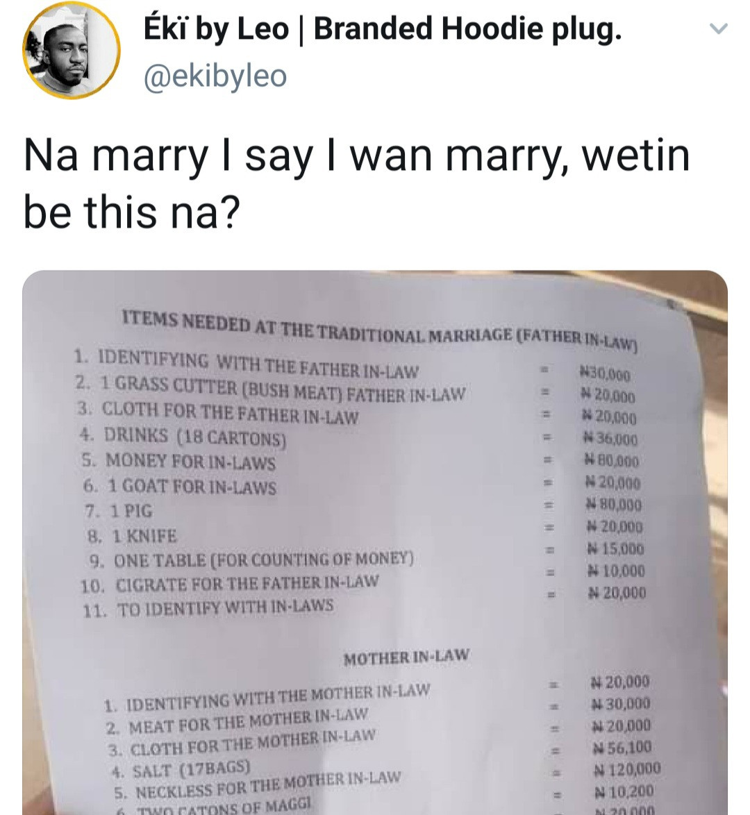 Man laments as he shares the long list of things his in-law asked him to provide before he can marry their daughter