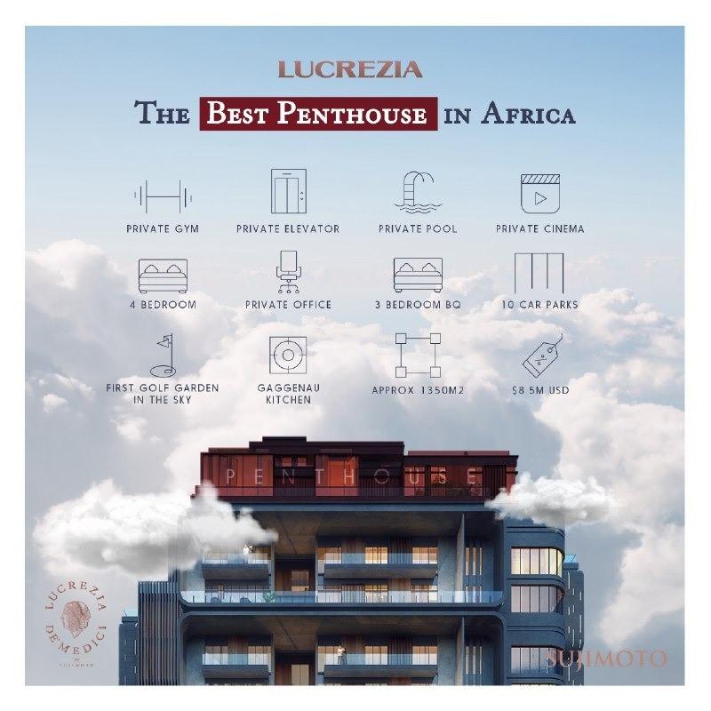 Lucreziabysujimoto: The Best Penthouse In Africa