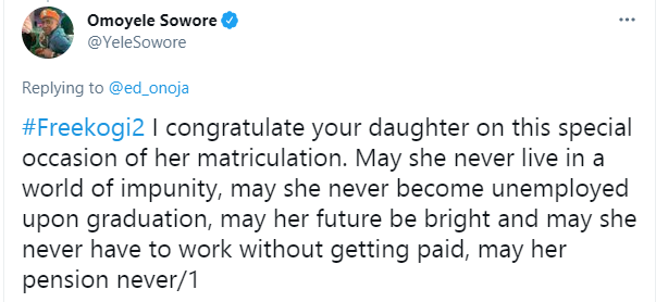 Kogi Deputy Governor, Edward Onoja slams Media Personality Omoyele Sowore over his 'prayer' for his daughter 2