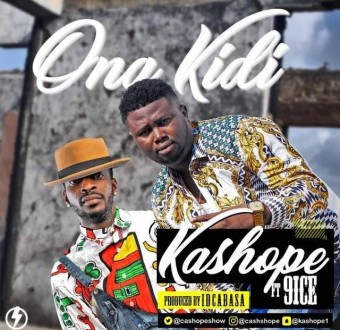 Music: Kashope - Ona Kidi ft 9ice (prod. ID Cabasa)