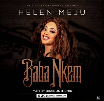 Helen Meju - Baba Nkem (Official Video)