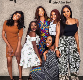 """Girls Squad: Life After Uni"" featuring recent graduates of Babcock and Covenant University will soon begin showing on LITV (video)"