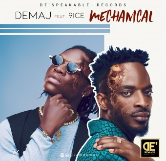 New Hit Music from Demaj ft 9ice - Mechanical