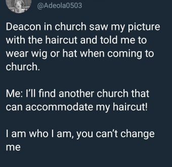 Lady quits her church after she was told to cover her haircut with a wig or hat